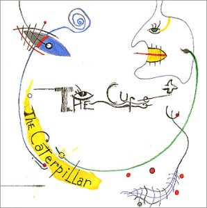 The+Cure+-+The+Caterpillar+-+7-+RECORD-16873