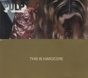 pulp-this-is-hardcore-111119