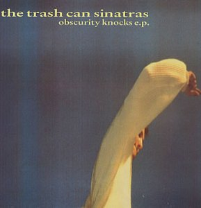 trash-can-sinatras-obscurity-knocks-82564
