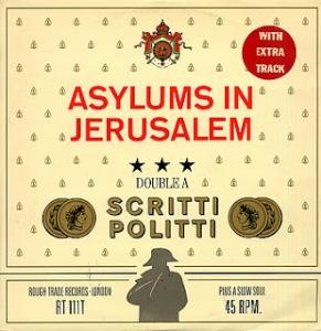 Scritti-Politti-Asylums-In-Jerusa-299855