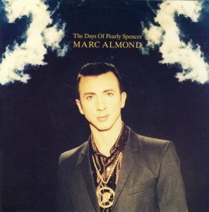marc-almond-the-days-of-pearly-spencer-wea-2