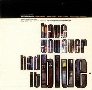 The+Style+Council+Have+You+Ever+Had+It+Blue+512552