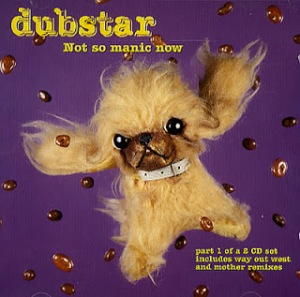 Dubstar-Not-So-Manic-Now-121421