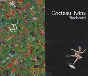 Cocteau-Twins-Bluebeard-33784