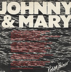 Robert-Palmer-Johnny-And-Mary-97710